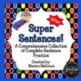 Super Sentences! Complete Sentence Bundle (includes Statio