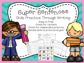 Super Sentences - Skills Practice Through Writing
