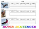 Super Sentences:  Using a Framework to Write