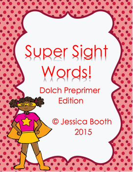 Super Sight Words - Dolch PrePrimer