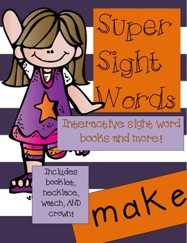 Super Sight Words - Make (interactive sight word book)
