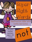 Super Sight Words -Not (interactive sight word book)