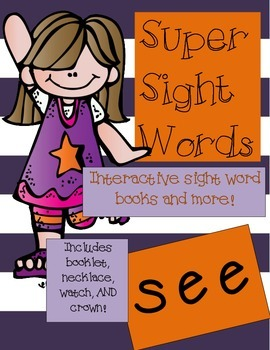 Super Sight Words - See (interactive sight word book)