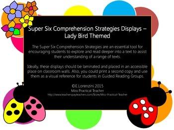 Super Six Comprehension Strategies Displays – Lady Bird Themed
