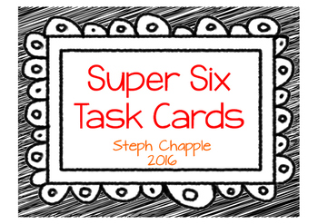 Super Six Task Cards
