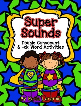 Super Sounds: Double Consonant & -ck Word Activities