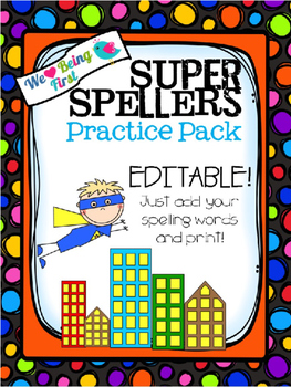Super Spellers Editable Spelling Pack Grades K-5
