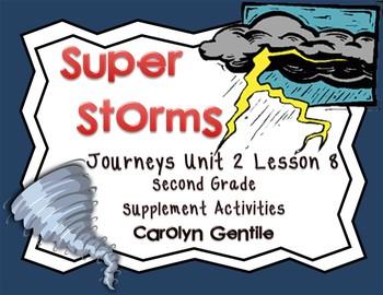 Super Storms Journeys Unit 2 Lesson 8 2nd grade Supplement