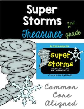 Super Storms :Treasures 2nd Grade:Common Core Aligned Activities