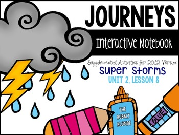 Super Storms Unit 2, Lesson 8 Journeys Print & Go with Int