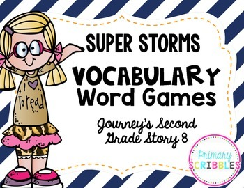 Super Storms Vocabulary Word Games~ Goes Along with Journe