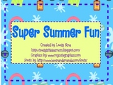 Super Summer Fun