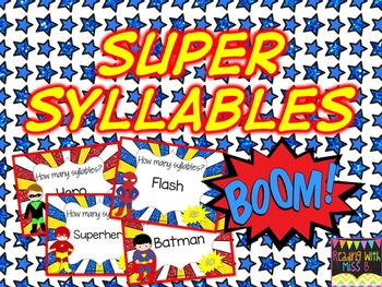 Super Syllables - Task Cards, Syllable Sorting & Recording