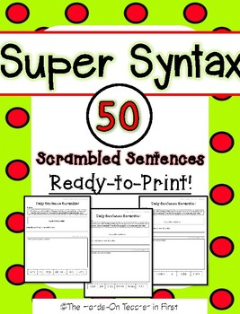Super Syntax with Sentence Scrambles