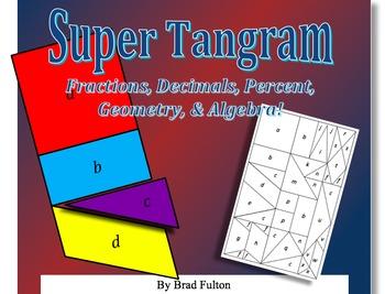 Super Tangram: Fractions, Decimals, Percent, Geometry, and