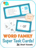 Word Family Super Task Cards! - Short Vowels