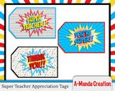 Super Teacher Super Hero Teacher & Staff Appreciation Prin