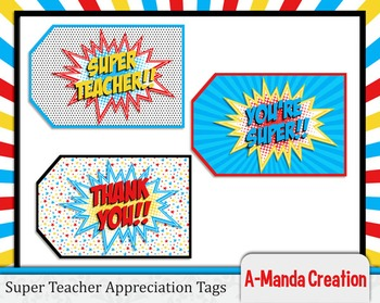 Super Teacher Super Hero Teacher & Staff Appreciation Prin