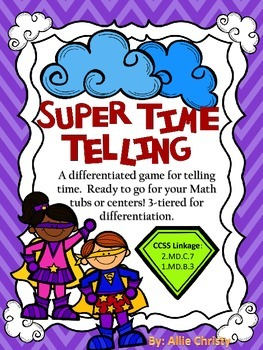 Super Time Telling! A differentiated game to practice tell