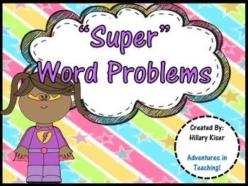 """Super"" Word Problems!"