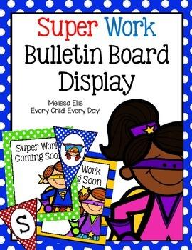 Super Work  Bulletin Board - Showcasing Student Work - Sup