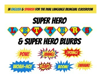 Super hero letters and blurbs in English and Spanish for B