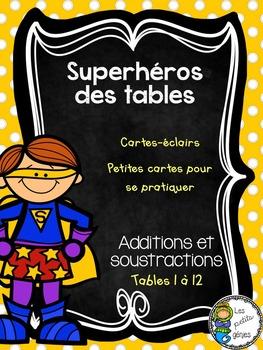 Superhéros des tables - Additions et soustractions