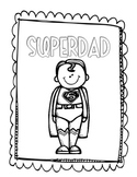 SuperDad Father's Day Project