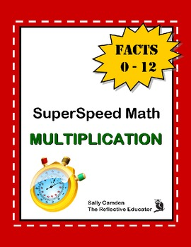 SuperSpeed Math: Multiplication Facts 0-12