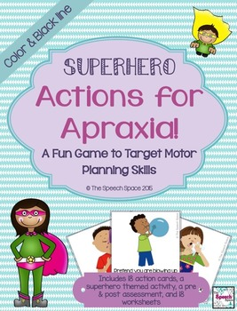 Superhero Actions for Apraxia: A Fun Game to Target Motor