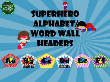 Superhero Alphabet and/or Word Wall Headers- 26 Different Designs