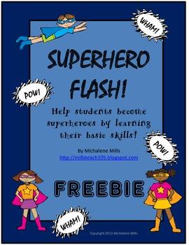 Superhero Basic Skill Flash