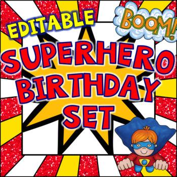 Superhero Birthday  ~ Editable