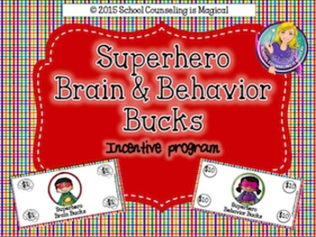 Superhero Brain and Behavior Bucks Incentive Program