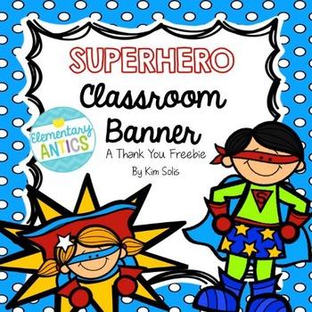Superhero Classroom Banner **THANK YOU FREEBIE**