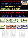 Superhero Clip Chart & Behavior Calendar (Custom Order for A.B)