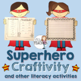 Superhero Craftivity and Literacy Activities