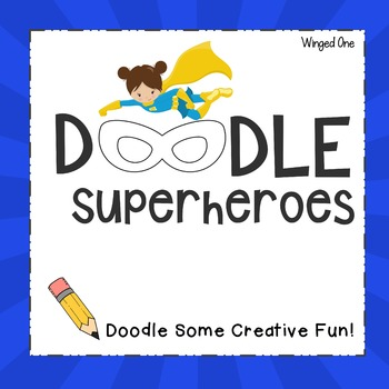 Superhero Doodles {Creativity}