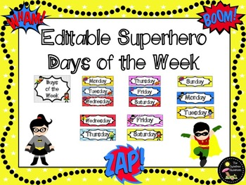 Superhero EDITABLE Days of the Week Signs