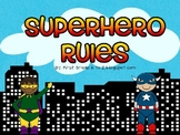 Superhero Editable Class Rules