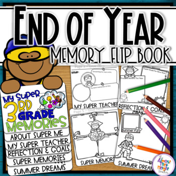 Superhero End of Year Memory Flip Book - 3rd Grade (+'year