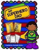 Superhero Father's Day Craftivity