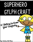Superhero Glyph Craft