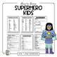 Art Project: Superhero Kids: Drawing, Writing, and  A Litt