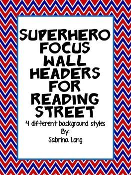Superhero: Reading Street Focus Wall Interactive Headers