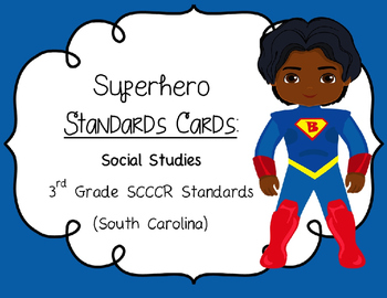 Superhero SCCCR Standards Cards 3rd Grade Social Studies