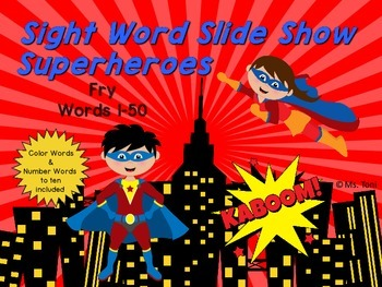 Sight Word Slide Show, Fry's First 100, Words 1-50, Superheroes