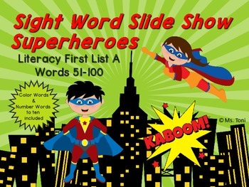 Sight Word Slide Show, Literacy First List A, Words 51-100