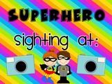 Superhero Sighting