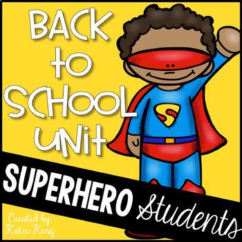 Superhero Student Back to School Unit